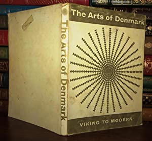 THE ARTS OF DENMARK VIKING TO MODERN: Lassen, Erik (editor)