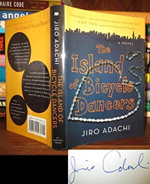THE ISLAND OF BICYCLE DANCERS Signed 1st: Adachi, Jiro