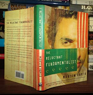 THE RELUCTANT FUNDAMENTALIST A Novel: Hamid, Mohsin