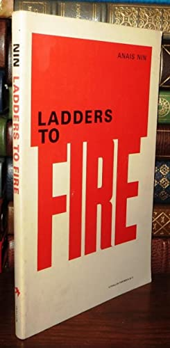 LADDERS TO FIRE: Nin, Anais
