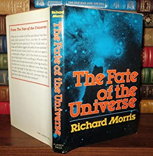 THE FATE OF THE UNIVERSE: Morris, Richard