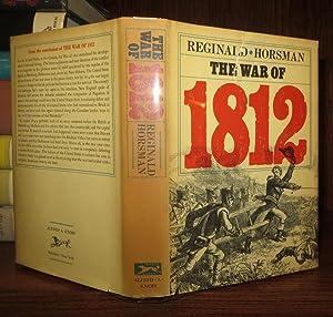 THE WAR OF 1812: Horsman, Reginald