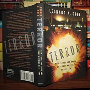 TERROR How Israel Has Coped and What America Can Learn: Cole, Leonard A.