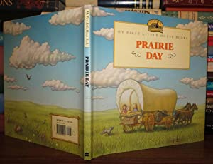 PRAIRIE DAY Adapted from the Little House: Wilder, Laura Ingalls