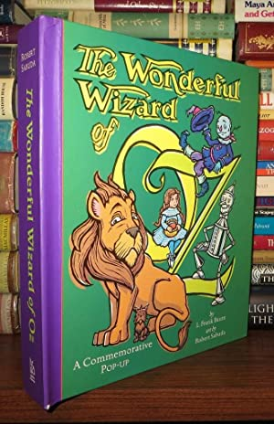 THE WONDERFUL WIZARD OF OZ A Commemorative: Baum, L. Frank