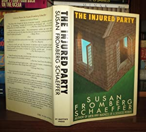 THE INJURED PARTY: Schaeffer, Susan Fromberg