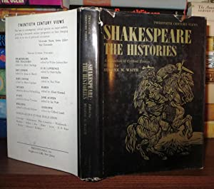 SHAKESPEARE THE HISTORIES A Collection of Critical Essays: Waith, Eugene M.