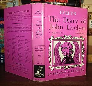 THE DIARY OF JOHN EVELYN Volume One: Evelyn, John