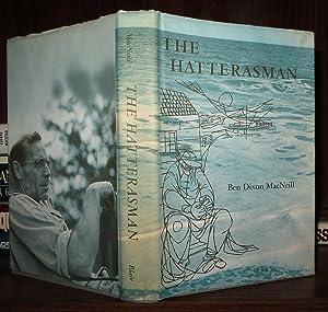 THE HATTERASMAN: MacNeill, Ben Dixon