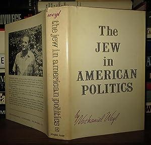 THE JEW IN AMERICAN POLITICS: Weyl, Nathaniel
