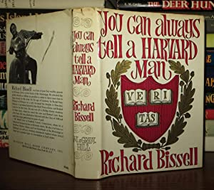 YOU CAN ALWAYS TELL A HARVARD MAN: Bissell, Richard