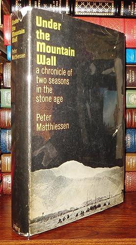 UNDER THE MOUNTAIN WALL: Matthiessen, Peter