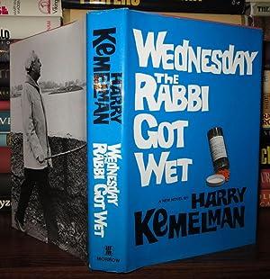 WEDNESDAY THE RABBI GOT WET: Kemelman, Harry