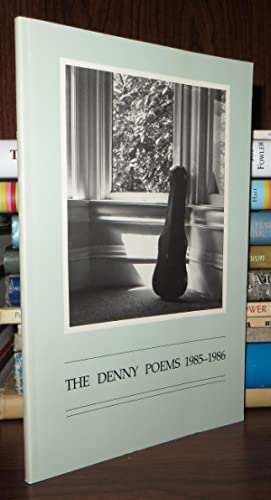 THE DENNY POEMS 1985-1986: Getsi, Lucia Cordell, Et Al