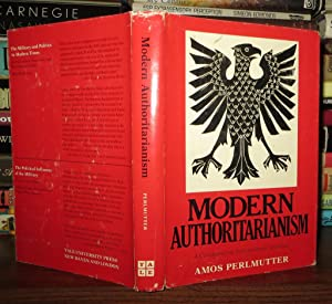 MODERN AUTHORITARIANISM A Comparative Institutional Analysis: Perlmutter, Amos