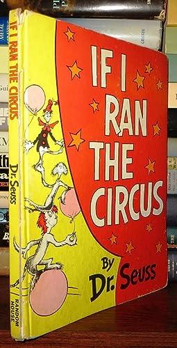 IF I RAN THE CIRCUS: Dr. Seuss -