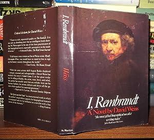 I, REMBRANDT A Novel: Weiss, David