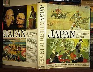 JAPAN A History in Art: Smith, Bradley &