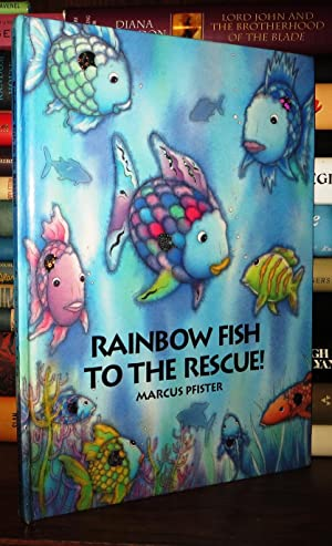 RAINBOW FISH TO THE RESCUE!: Pfister, Marcus &