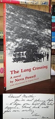 THE LONG CROSSING Signed 1st: Neva Powell, Gene