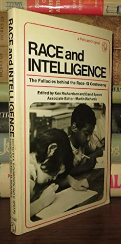 RACE AND INTELLIGENCE The Fallacies Behind the Race-Iq Controversy: Richardson, Ken; Richards, ...