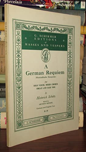 A GERMAN REQUIEM: Schutz, Heinrich
