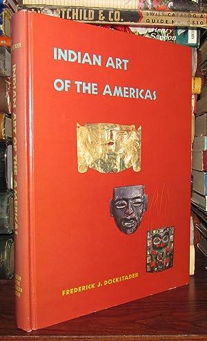 INDIAN ART OF THE AMERICAS: Dockstader, Frederick J.