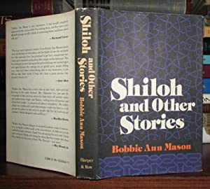 SHILOH AND OTHER STORIES: Mason, Bobbie Ann