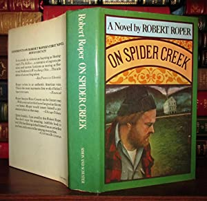 ON SPIDER CREEK: Roper, Robert