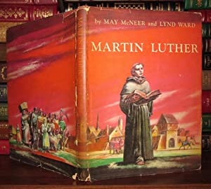 MARTIN LUTHER: McNeer, May and