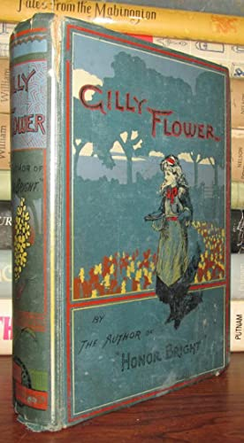 GILLY FLOWER: By the author