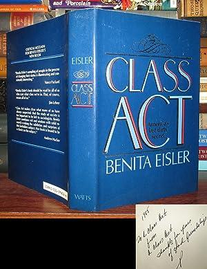 CLASS ACT; Signed 1st: Eisler, Benita