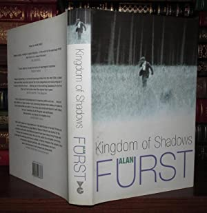 KINGDOM OF SHADOWS: Furst, Alan