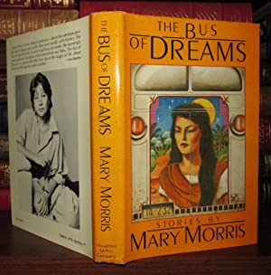 THE BUS OF DREAMS: Morris, Mary McGarry