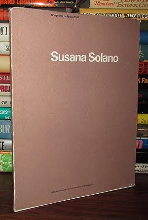 SUSANA SOLANO : Sculptures De 1981 à 1987: Solano, Susana