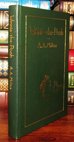 WINNIE-THE-POOH Easton Press: Milne, A. A. with Illustrations by Ernest H. Shepard