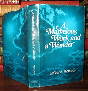 A MARVELOUS WORK AND A WONDER: Richards, Le Grand