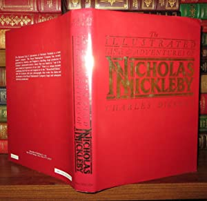THE ILLUSTRATED LIFE AND ADVENTURES OF NICHOLAS: Charles Dickens