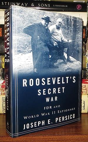 ROOSEVELT'S SECRET WAR FDR and World War II Espionage: Persico, Joseph E.