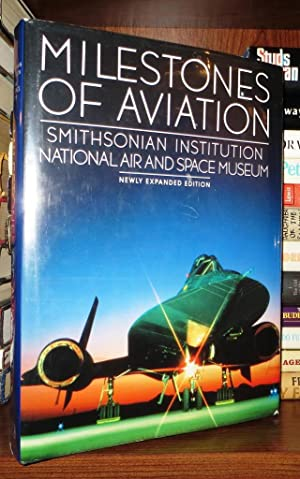 MILESTONES OF AVIATION Smithsonian Institution National Air and Space Museum: Newly Expanded ...