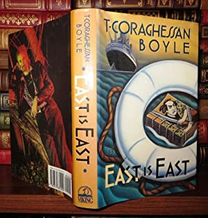 EAST IS EAST: Boyle, T. Coraghessan - T. C.