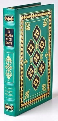 IN HEAVEN AS ON EARTH Easton Press: Peck, M. Scott