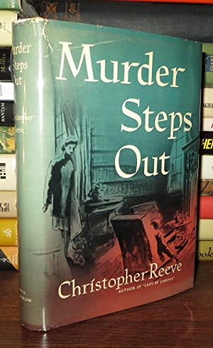 MURDER STEPS OUT: Reeve, Christopher