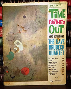 TIME FURTHER OUT: MIRO REFLECTIONS The Dave Brubeck Quartet: Piano Solos Sheet Music: The Dave ...