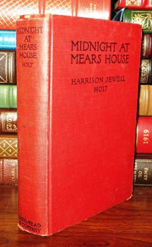MIDNIGHT AT MEARS HOUSE, A Detective Story: Holt, Harrison Jewell