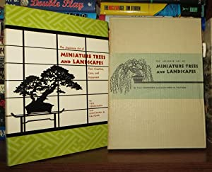 THE JAPANESE ART OF MINIATURE TREES AND: Yoshimura, Yuji and