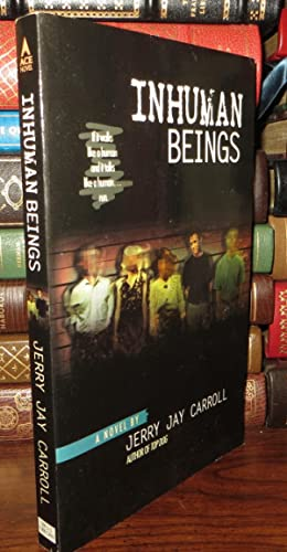 INHUMAN BEINGS: Carroll, Jerry Jay