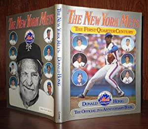 THE NEW YORK METS The First Quarter Century: the Official 25th Anniversary Book: Honig, Donald
