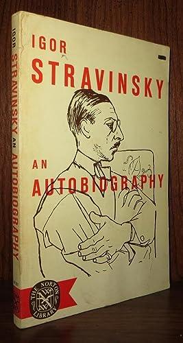 IGOR STRAVINSKY AN AUTOBIOGRAPHY: Stravinsky, Igor