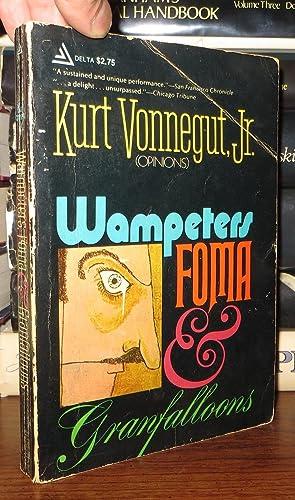 WAMPETERS FOMA & GRANFALLOONS: Vonnegut, Kurt